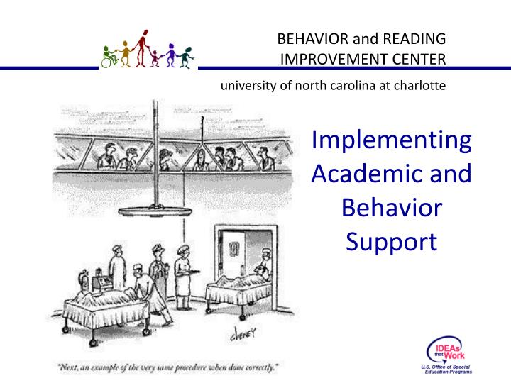Implementing Academic and Behavior Support