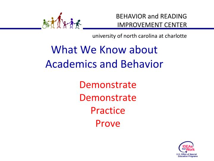 What We Know about Academics and Behavior
