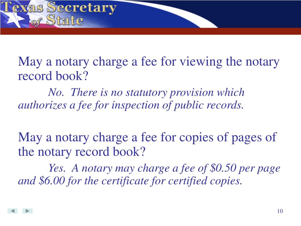 May a notary charge a fee for viewing the notary record book?