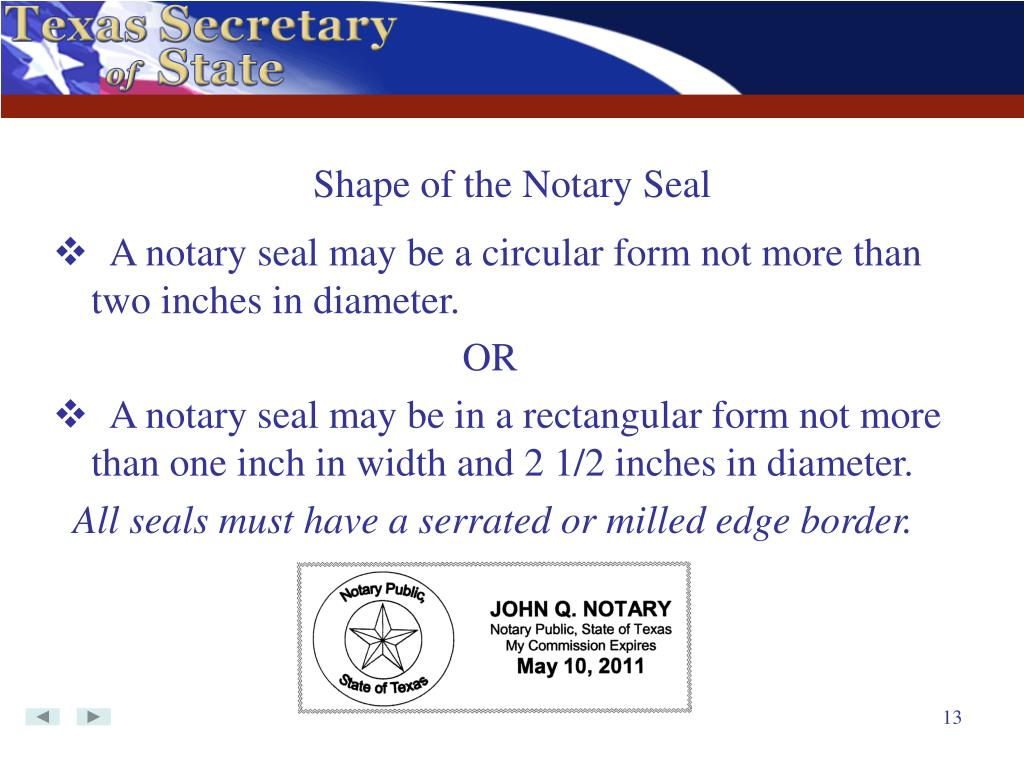 Shape of the Notary Seal