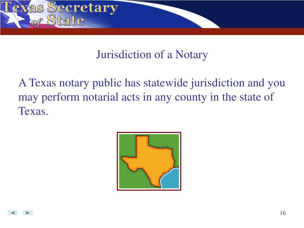 Jurisdiction of a Notary