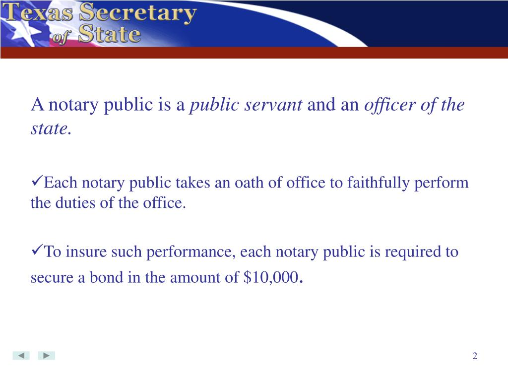 A notary public is a
