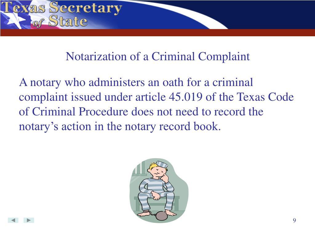 Notarization of a Criminal Complaint