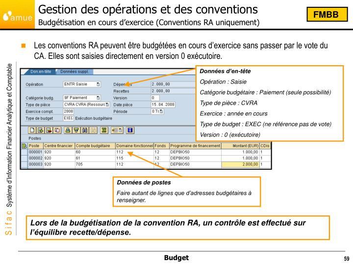 Gestion des opérations et des conventions