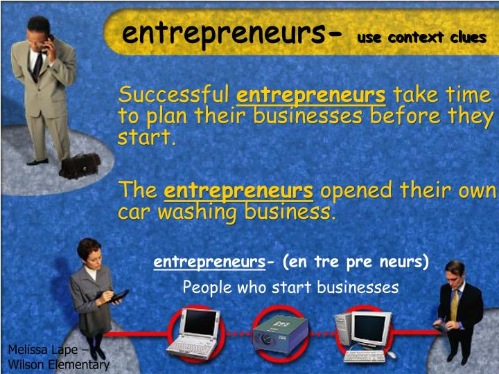 Entrepreneurs use context clues