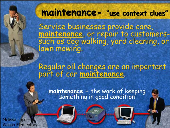 Maintenance use context clues
