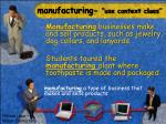 manufacturing use context clues