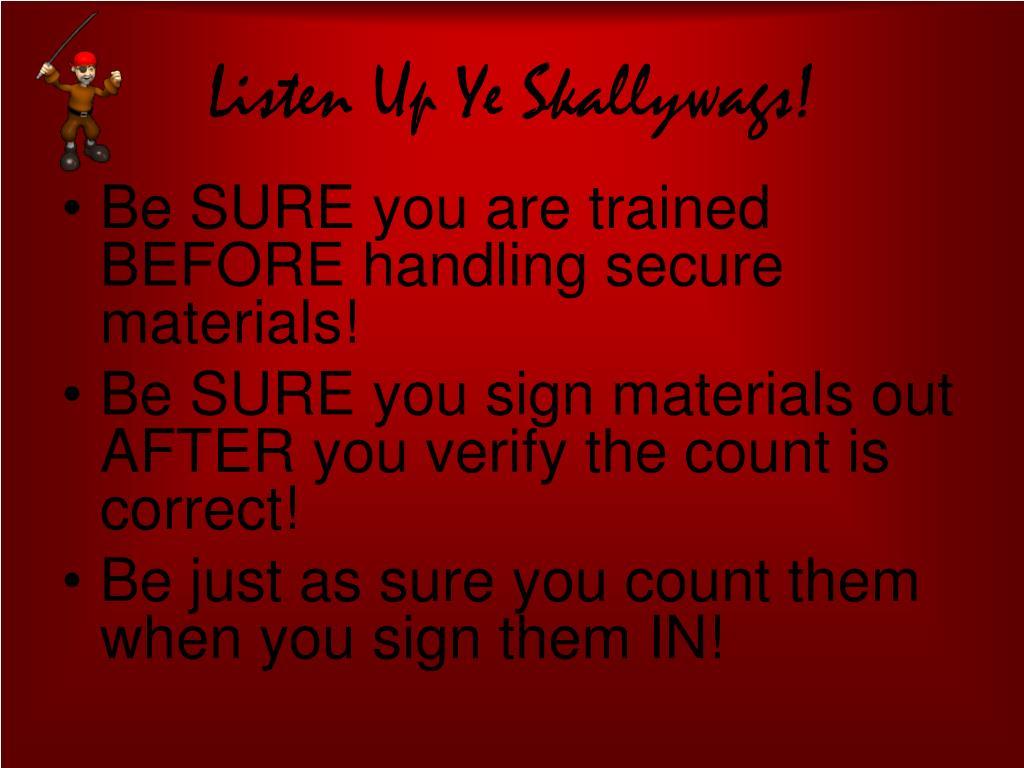 Listen Up Ye Skallywags!