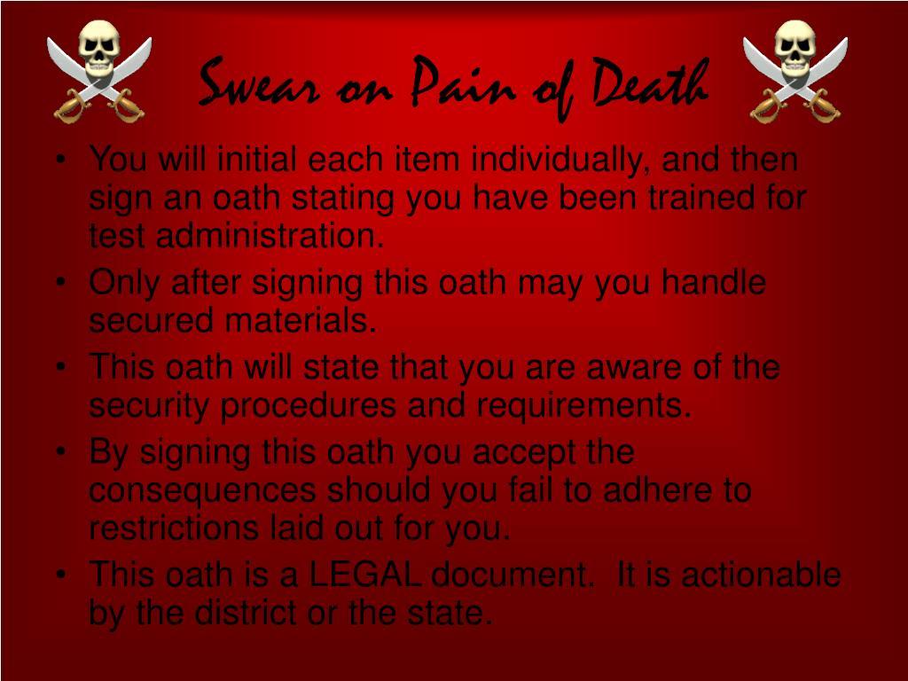 Swear on Pain of Death