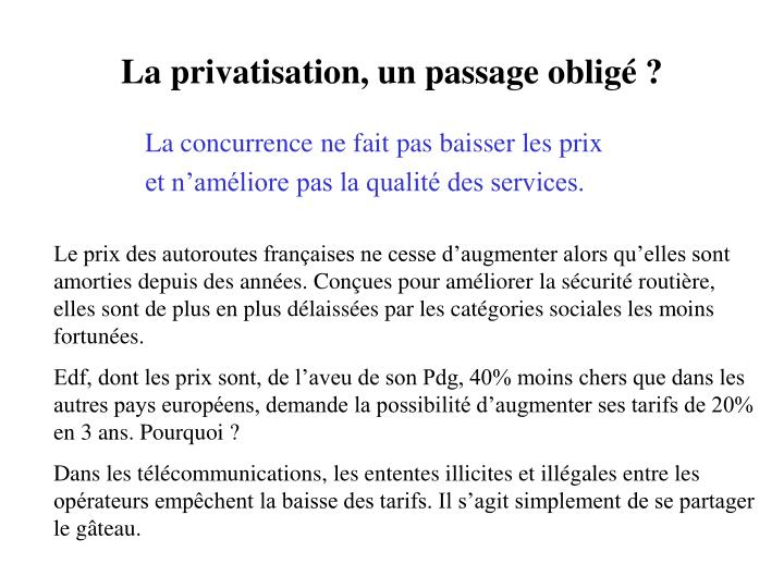 La privatisation, un passage obligé ?
