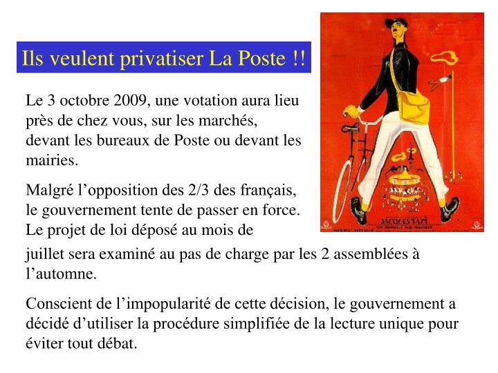 Ils veulent privatiser La Poste !!