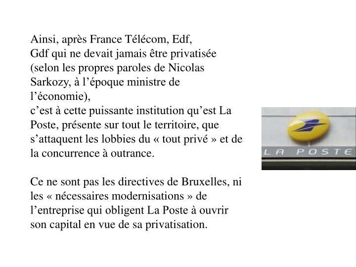 Ainsi, après France Télécom, Edf,