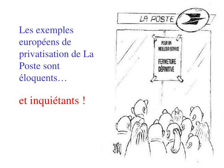 Les exemples européens de privatisation de La Poste sont éloquents…