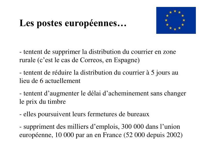 Les postes européennes…