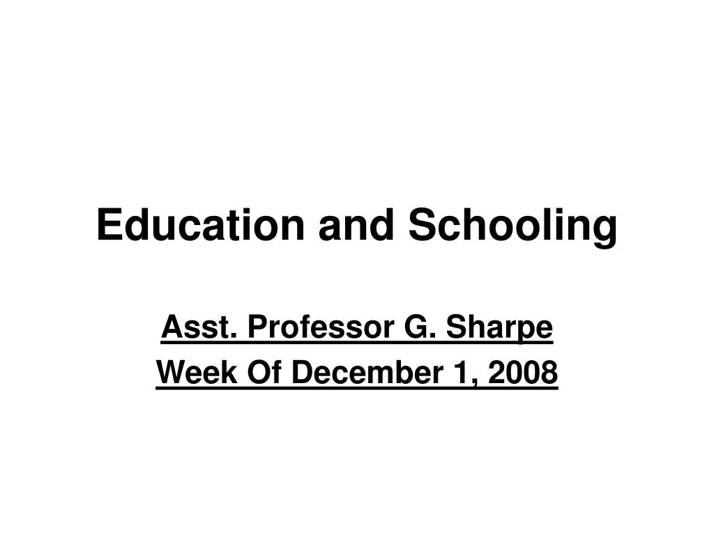 Education and Schooling