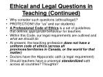 ethical and legal questions in teaching continued