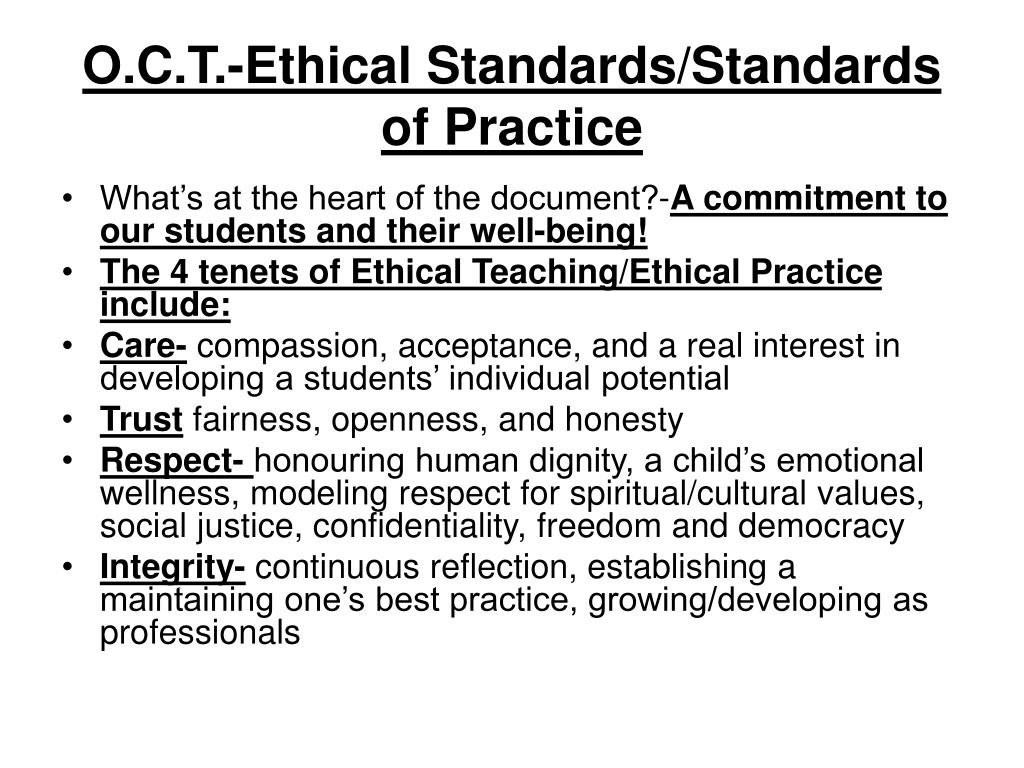 O.C.T.-Ethical Standards/Standards of Practice