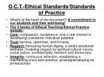 o c t ethical standards standards of practice