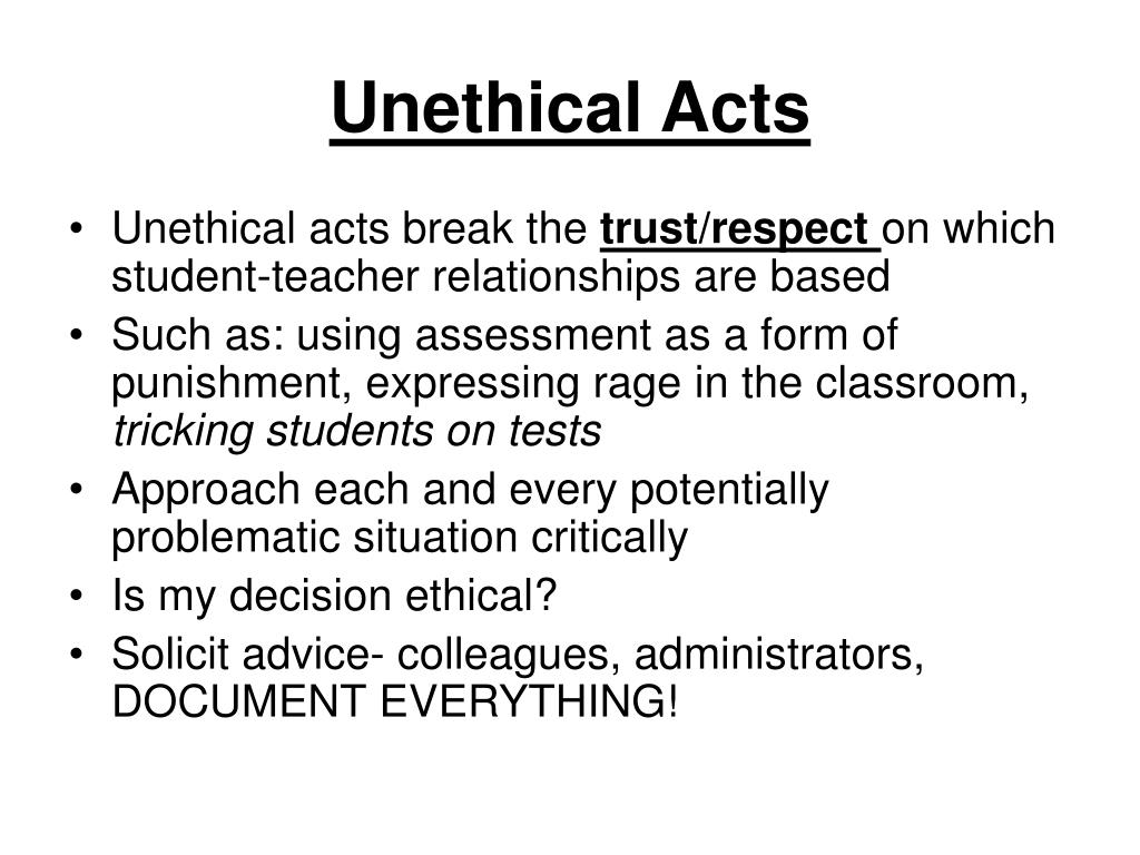 Unethical Acts