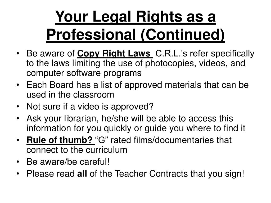 Your Legal Rights as a Professional (Continued)