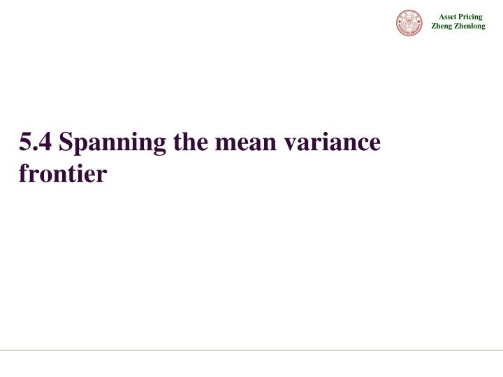 5.4 Spanning the mean variance frontier