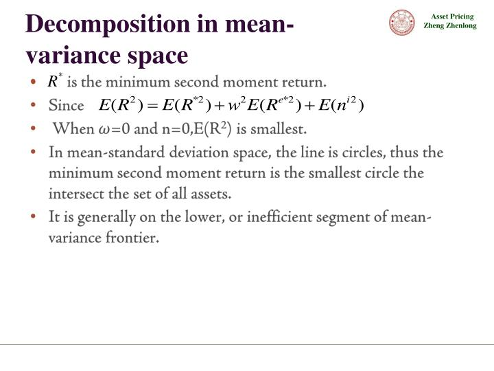 Decomposition in mean-variance space