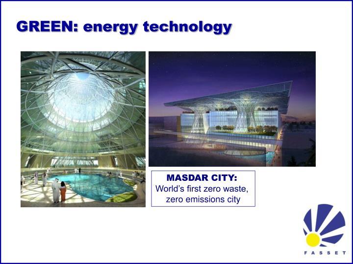 GREEN: energy technology