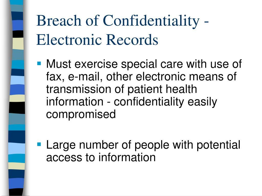 Breach of Confidentiality -Electronic Records
