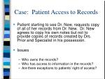 case patient access to records