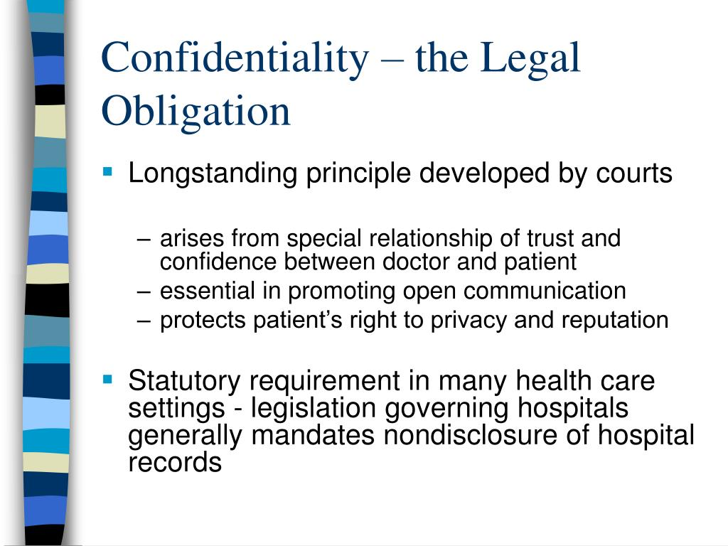 Confidentiality – the Legal Obligation