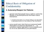 ethical basis of obligation of confidentiality7