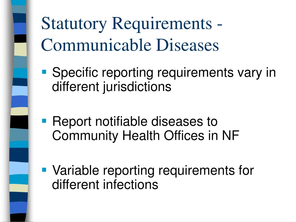 Statutory Requirements -Communicable Diseases