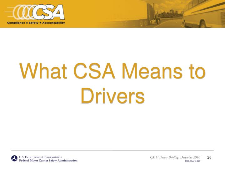 What CSA Means to Drivers