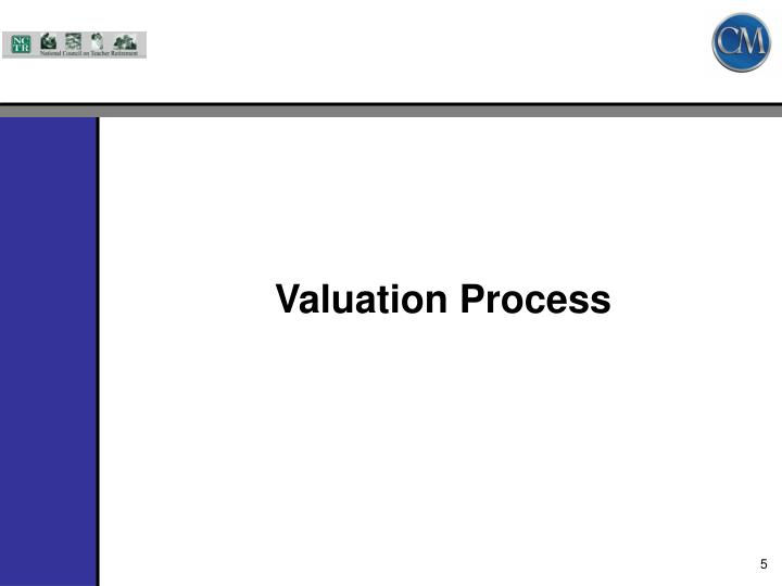 Valuation Process