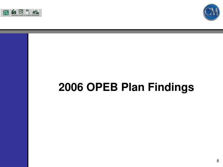 2006 OPEB Plan Findings