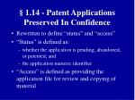 1 14 patent applications preserved in confidence