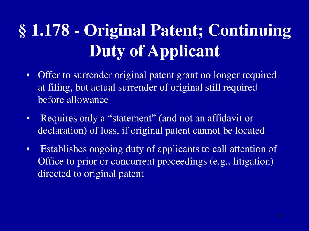 § 1.178 - Original Patent; Continuing Duty of Applicant