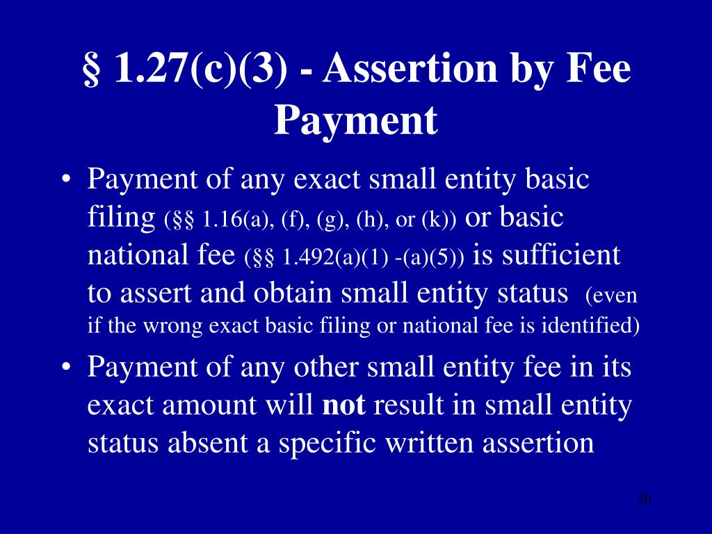 § 1.27(c)(3) - Assertion by Fee Payment