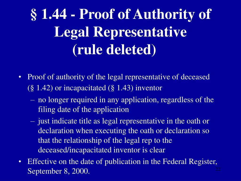 § 1.44 - Proof of Authority of Legal Representative