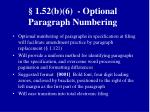 1 52 b 6 optional paragraph numbering