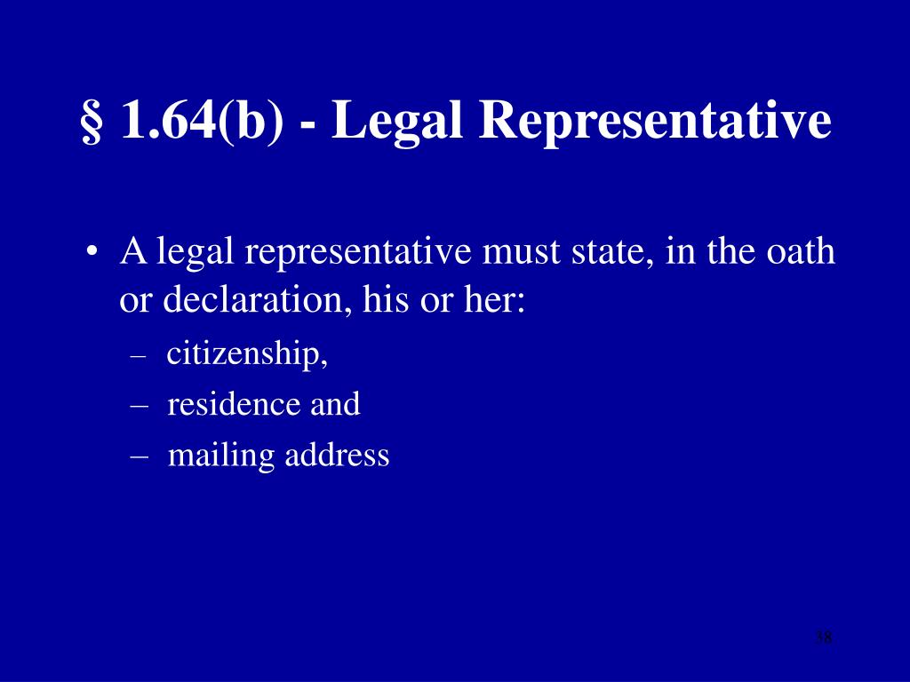 § 1.64(b) - Legal Representative