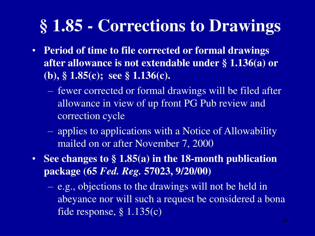 § 1.85 - Corrections to Drawings