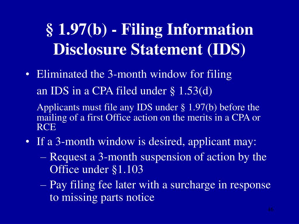 § 1.97(b) - Filing Information Disclosure Statement (IDS)