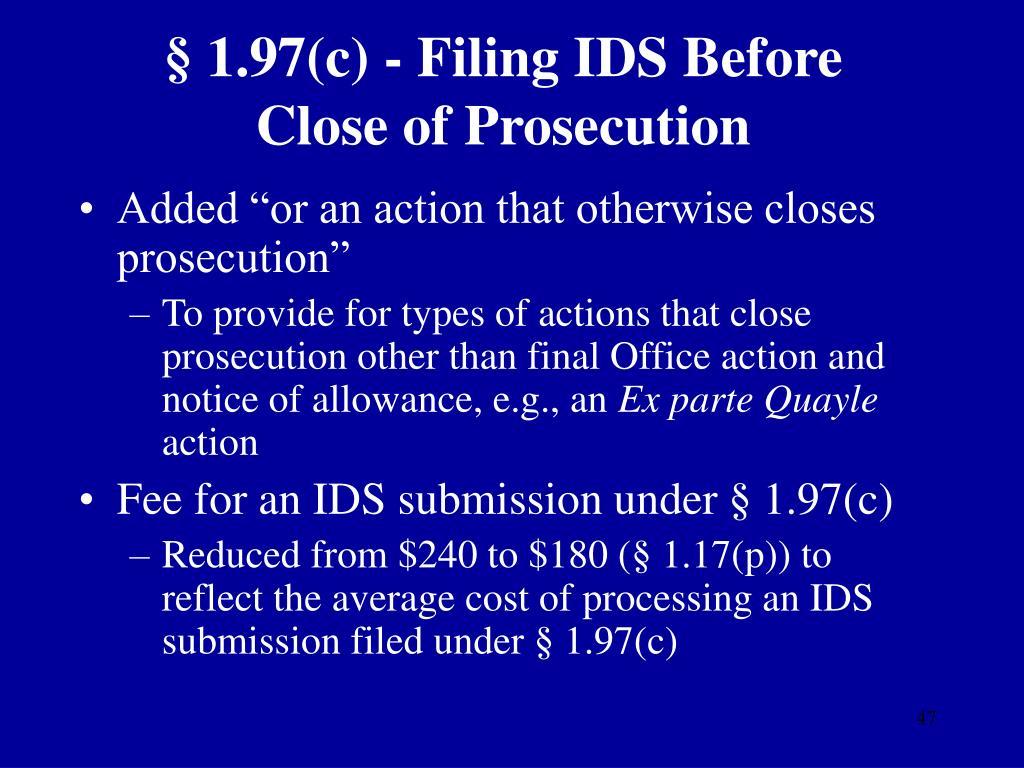 § 1.97(c) - Filing IDS Before