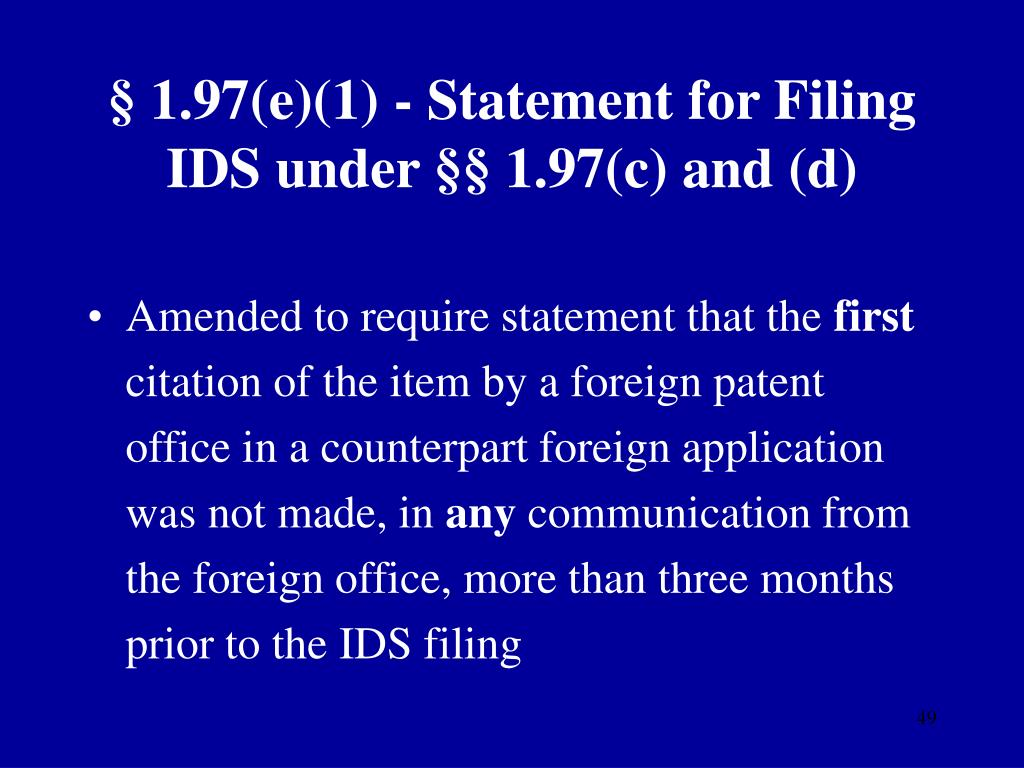 § 1.97(e)(1) - Statement for Filing IDS under §§ 1.97(c) and (d)