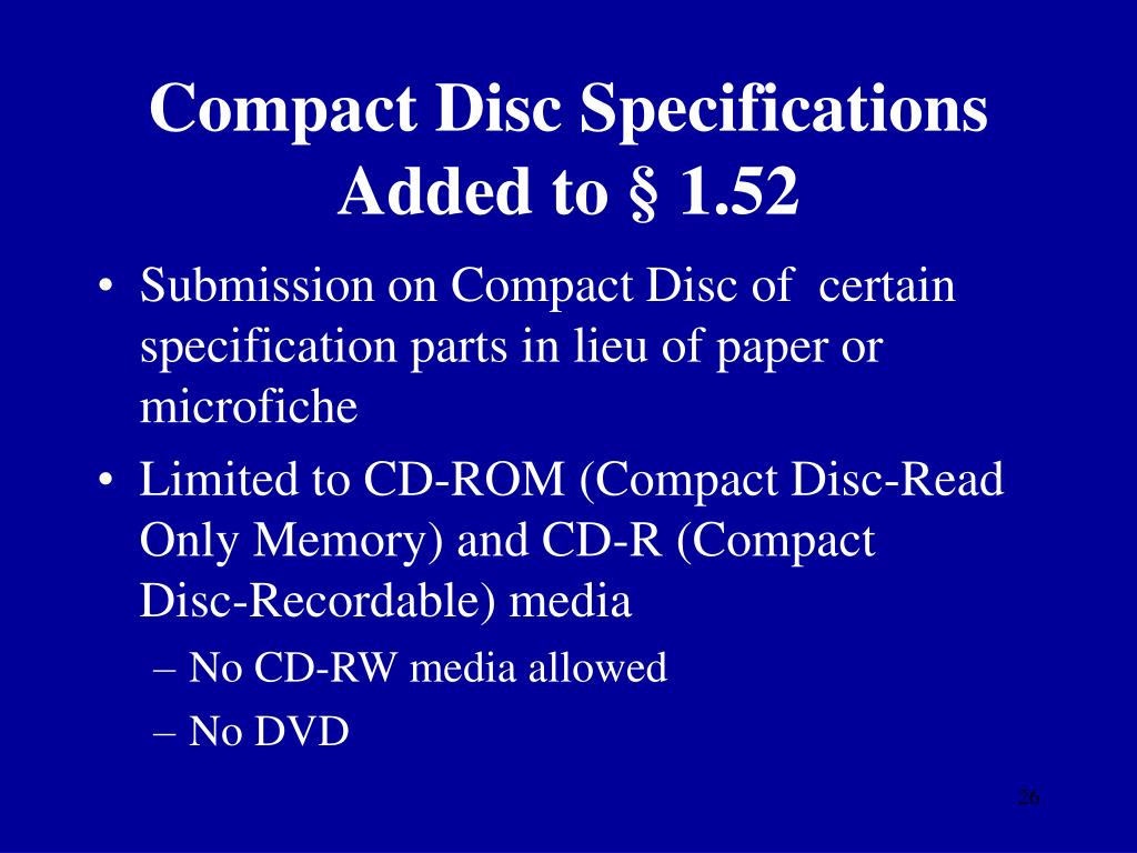 Compact Disc Specifications Added to § 1.52