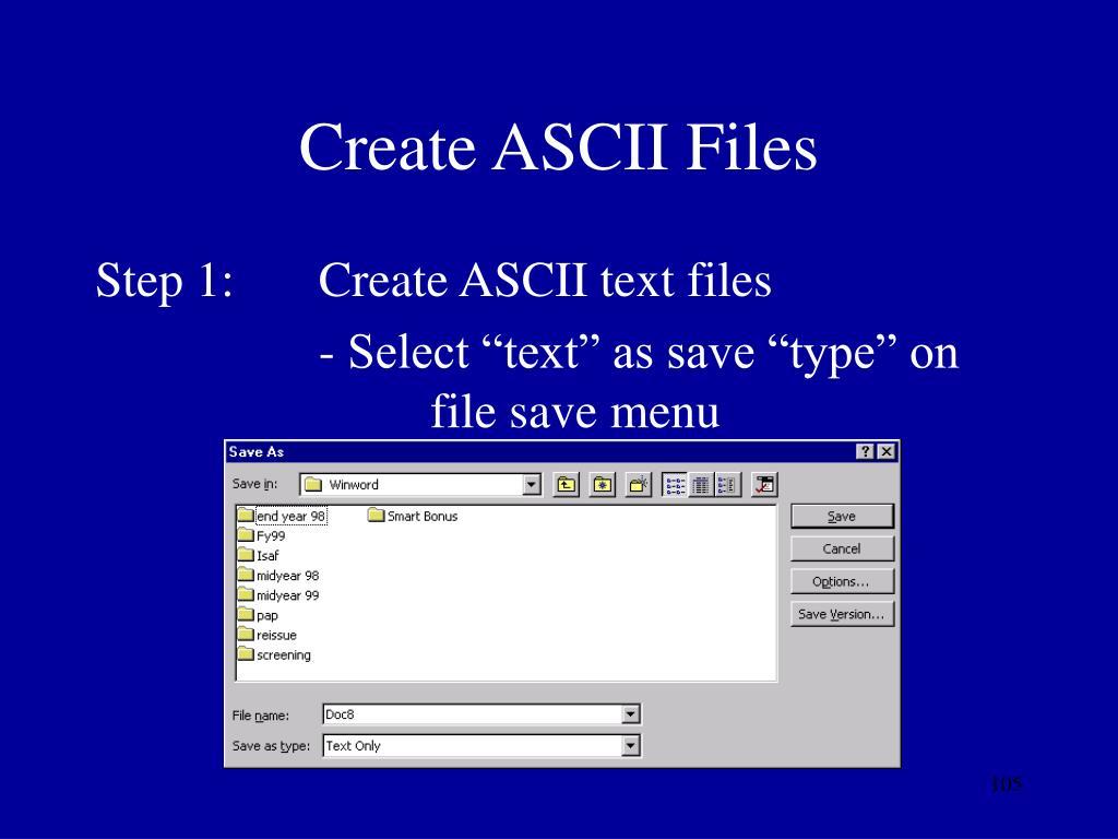 Create ASCII Files
