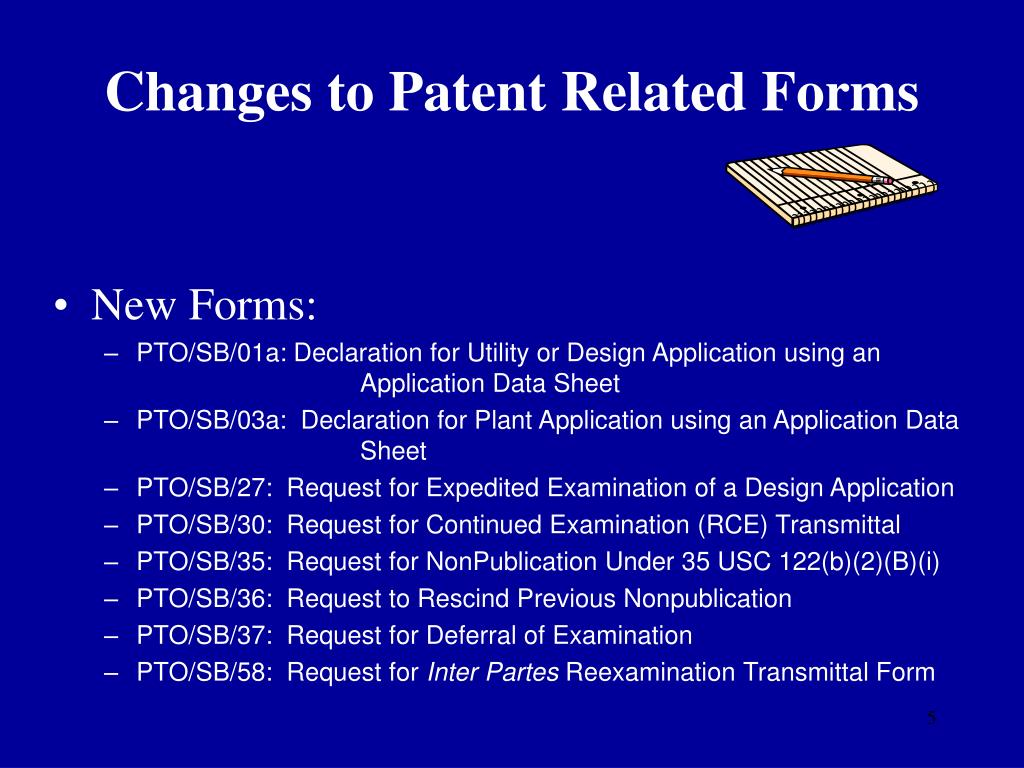 Changes to Patent Related Forms