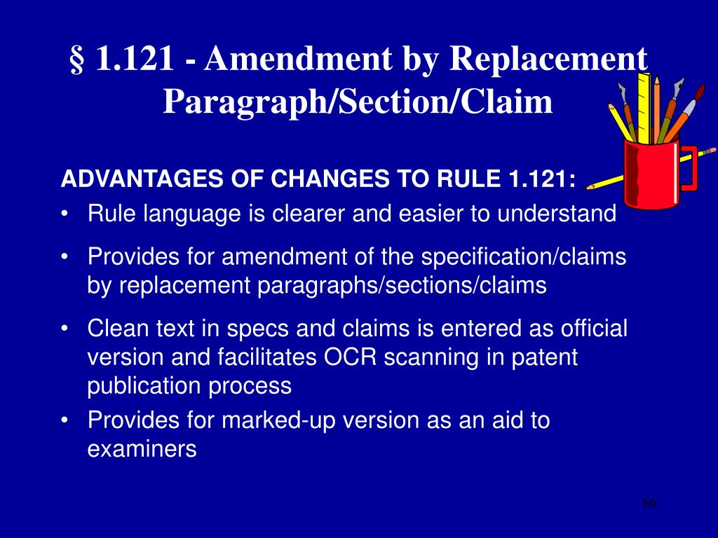 § 1.121 - Amendment by Replacement Paragraph/Section/Claim