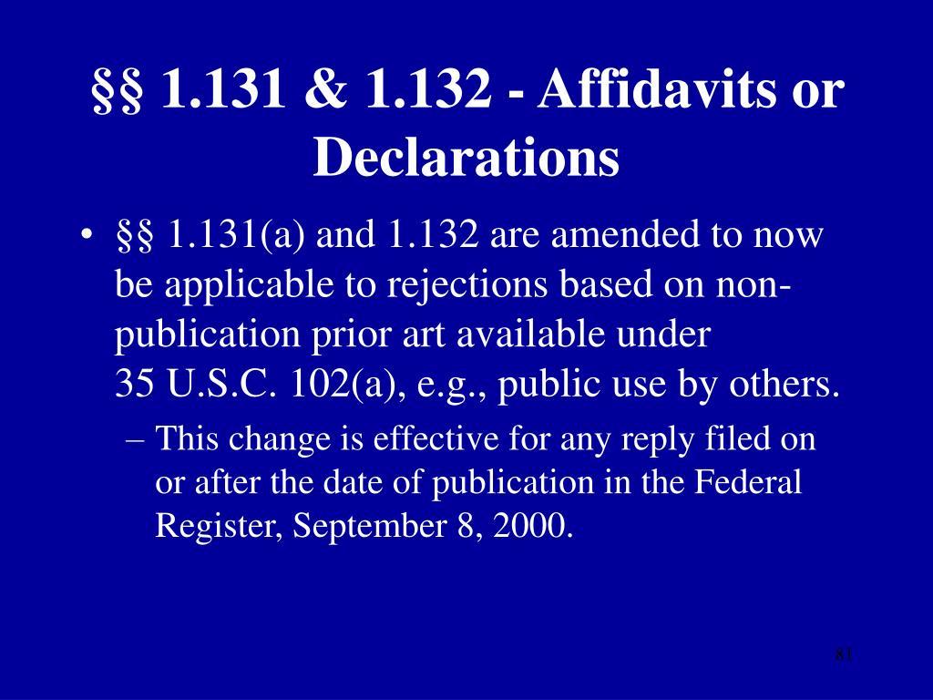 §§ 1.131 & 1.132 - Affidavits or Declarations